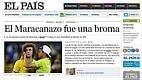 "El País: ""Maracanazo foi uma piada"""