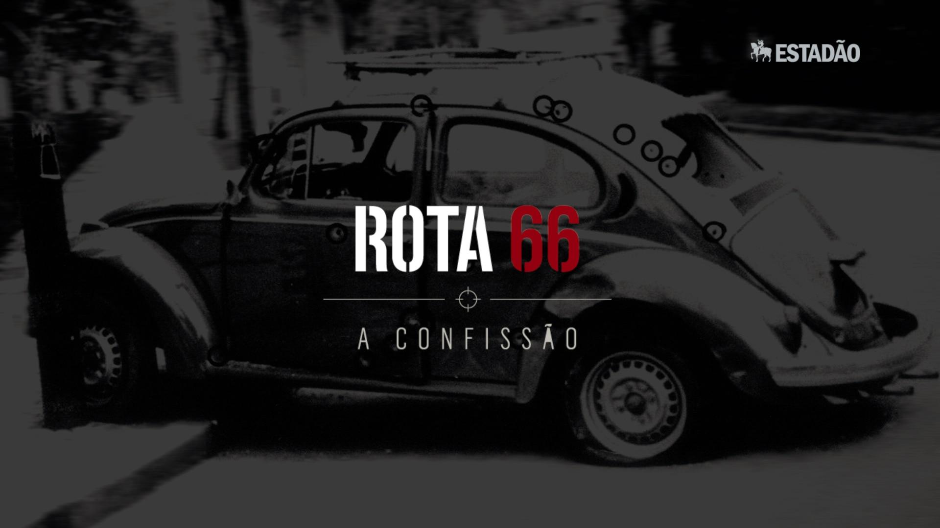 Rota 66, a confissão