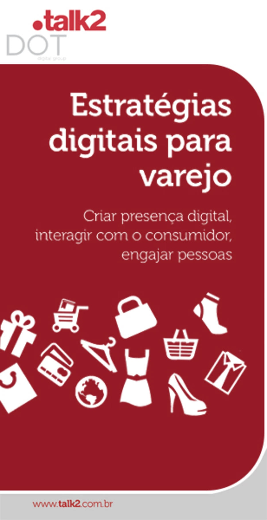 Estratégias digitais para o varejo -Dicas de como criar posicionamento digital, interagir com o consumidor e engajar pessoas. Acesse<a href='http://materiais.talk2.com.br/ebook_varejo' target='_blank'>aqui.</a>