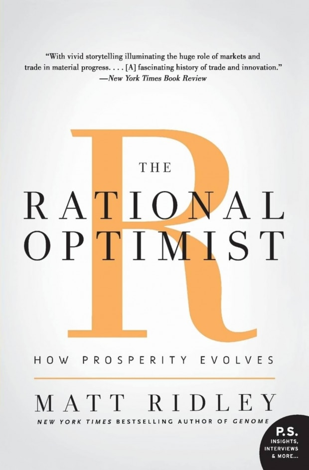The Rational Optimist: How Prosperity Evolves (Matt Ridley)