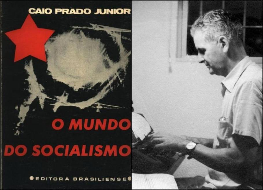 O Mundo do Socialismo - Caio Prado Junior - Reprodução/Reprodução