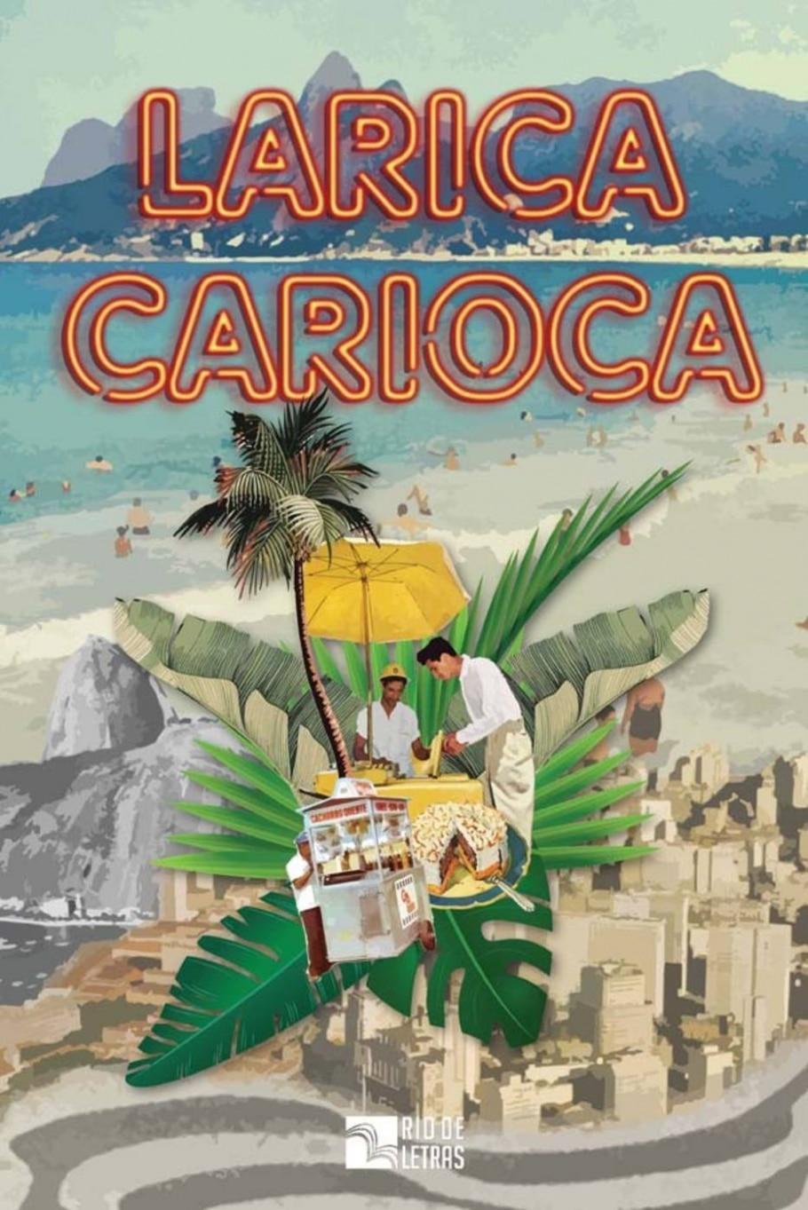 Larica Carioca - Divulgação