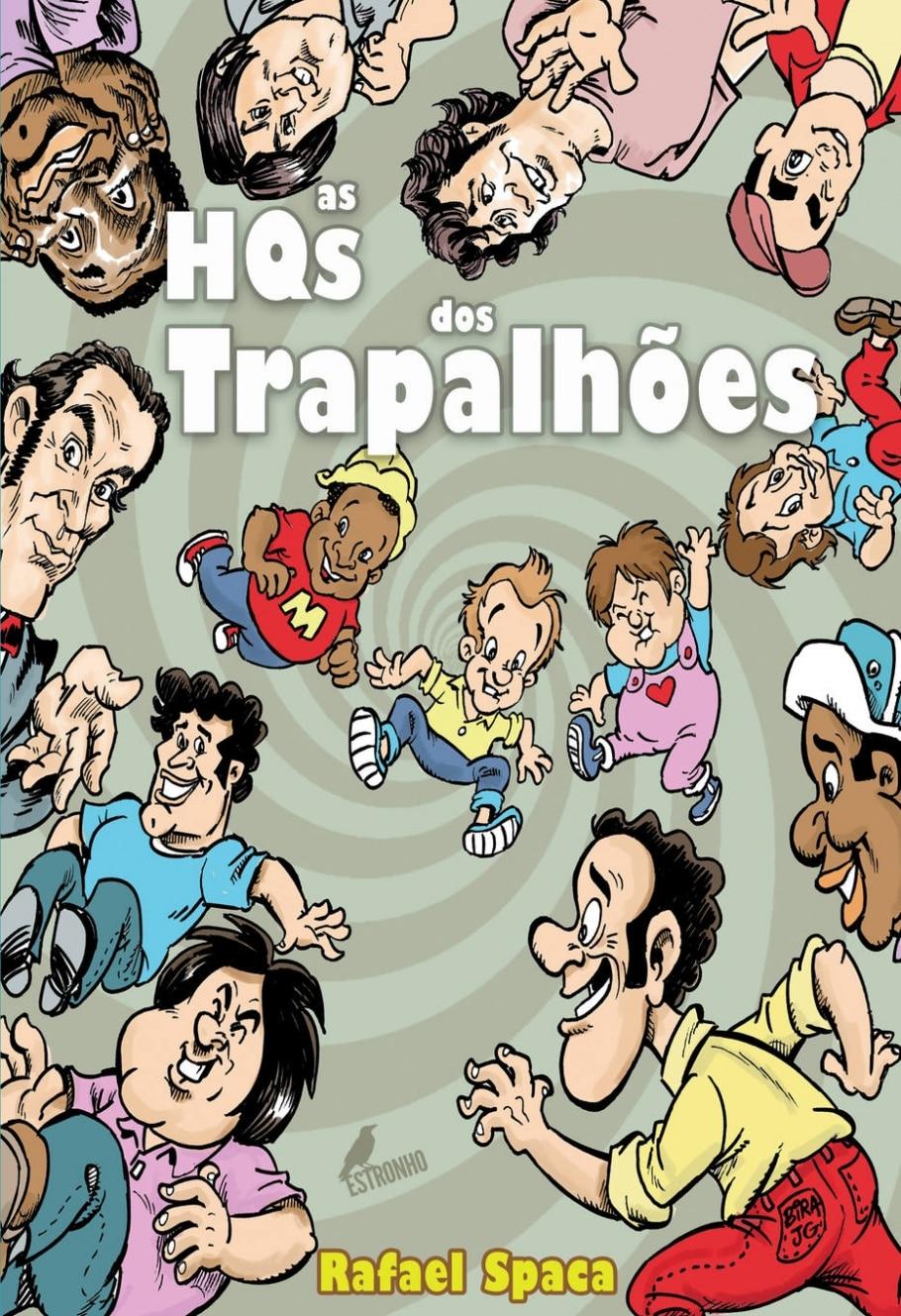 Trapalhões - Acervo Pessoal de Gustavo Machado