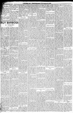 No dia 27/3/1910, o jornal publica o manifesto de Rui denunciando as irregularidades nas eleições