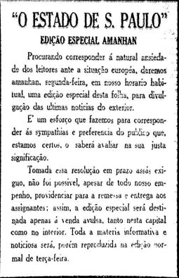 No dia 3/9/1939 começa a circular a Edição da Tarde para noticiar os fatos da Segunda Guerra Mundial
