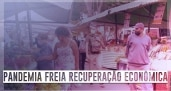 FMI: pandemia freia recuperação econômica