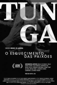 Tunga, o Esquecimento das Paixões