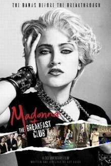 Madonna + The Breakfast Club