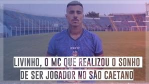 Livinho, o MC que realizou o sonho de ser jogador...