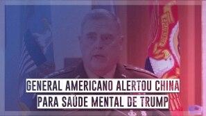 General americano alertou China para saúde...