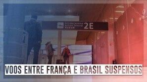 Voos entre França e Brasil vão permanecer...