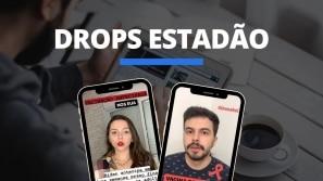 Drops Estadão: Acompanhe as notícias desta...
