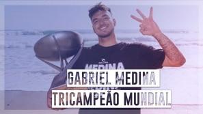 Tricampeão mundial, Gabriel Medina fala sobre...