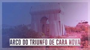 Arco do Triunfo de cara nova