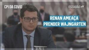 CPI da Covid: Renan ameaça prender Wajngarten e...