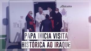 Papa inicia visita histórica ao Iraque