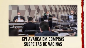 CPI avança em compras suspeitas de vacinas e...