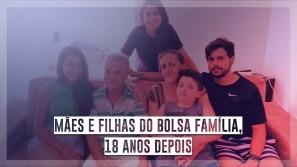 Mães e filhas do Bolsa Família, 18 anos depois