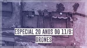 Especial 20 anos do 11/9: Uso de drones muda...