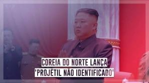 Coreia do Norte lança 'projétil não identificado'