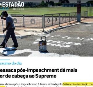Críticas a 'fatiamento do impeachment' é destaque no Estadão Noite