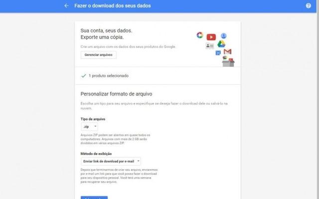 Aqui, você poderá escolher como o Google vai empacotar seu arquivo -- e se você quer recebê-lo no seu email, Google Drive, Dropbox ou OneDrive.