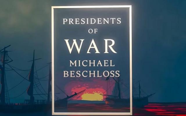 """Livro """"Presidents of War"""", de Michael Beschloss"""