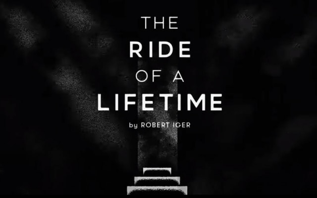 """The Ride of a Lifetime"", por Bob Iger"