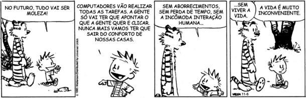 20 tiras de 'Calvin e Haroldo' para refletir sobre a vida e sobre o mundo -  Cultura - Estadão
