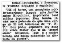 <a href='http://acervo.estadao.com.br/pagina/#!/19450807-23272-nac-0001-999-1-not/busca/20 toneladas explosivo' target='_blank'>Detalhe do comunicado</a>publicado no Estado de S. Paulo em 7/8/1945