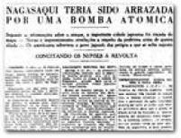 """""""<a href='http://acervo.estadao.com.br/pagina/#!/19450810-23275-nac-0002-999-2-not/busca/bomba+atômica' target='_blank'>Nagasaki</a>riscada do mapa"""""""