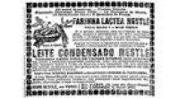 A propaganda do leite condensado feito com 'leite puro de vaccas suissas'<a href='http://https://acervo.estadao.com.br/pagina/#!/18930210-5355-nac-0004-999-4-clas' target='_blank'>foi publicado em 10/2/1893</a>