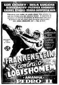 Cartaz do filme<a href='http://acervo.estadao.com.br/pagina/#!/19430711-22650-nac-0003-999-3-not' target='_blank'> Frankenstein contra o Lobishomem</a>, no Estadão de 11/7/1943.