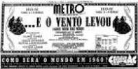 Cartaz de lançamento de 'O Vento Levou' no<a href='http://https://acervo.estadao.com.br/pagina/#!/19400920-21792-nac-0012-999-12-clas' target='_blank'>jornal de 20/9/1940</a>