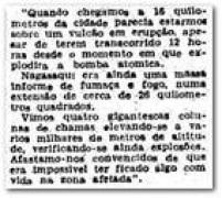 Chegam mais relatos sobre o<a href='http://acervo.estadao.com.br/pagina/#!/19450811-23276-nac-0001-999-1-not' target='_blank'>efeito devastador</a>das bombas