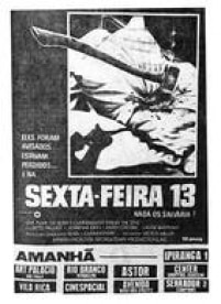Cartaz de<a href='http://https://acervo.estadao.com.br/pagina/#!/19801130-32430-nac-0159-999-159-clas' target='_blank'>Sexta-feira 13: parte I</a>,publicado no<a href='http://https://acervo.estadao.com.br/pagina/#!/19801130-32430-nac-0159-999-159-clas' target='_blank'>Estadão de 30/11/1980</a>