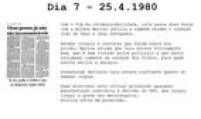 Após uma semana é permitido aos presos<a href='http://acervo.estadao.com.br/pagina/#!/19800426-32244-nac-0021-999-21-not' target='_blank'>receberem advogados e familiares</a>.