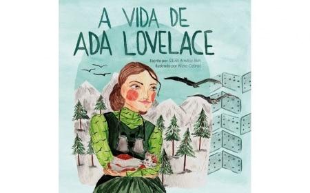 https://link.estadao.com.br/noticias/cultura-digital,livro-sobre-ada-lovelace-inspira-meninas-ao-mundo-da-computacao,70002540296