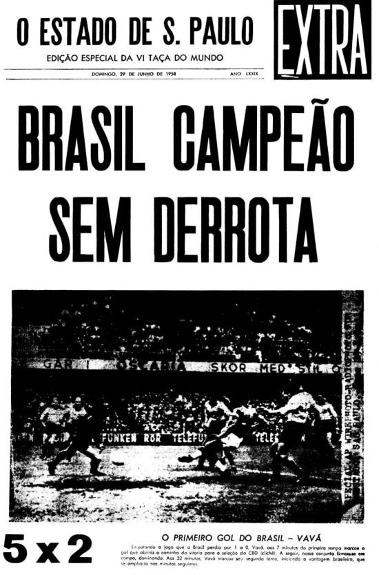 Capa da edição extra do Estadão de29/6/1958com a conquista da Copa do Mundo.