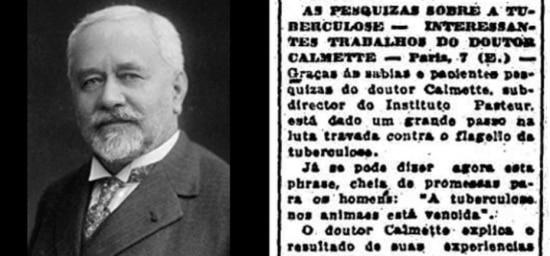 O médico Albert Calmette, que em parceria com Camille Guérin, desenvolveu a vacina BCG contra a tuberculose.