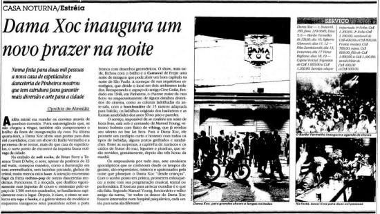 Novidade na noite paulistana.