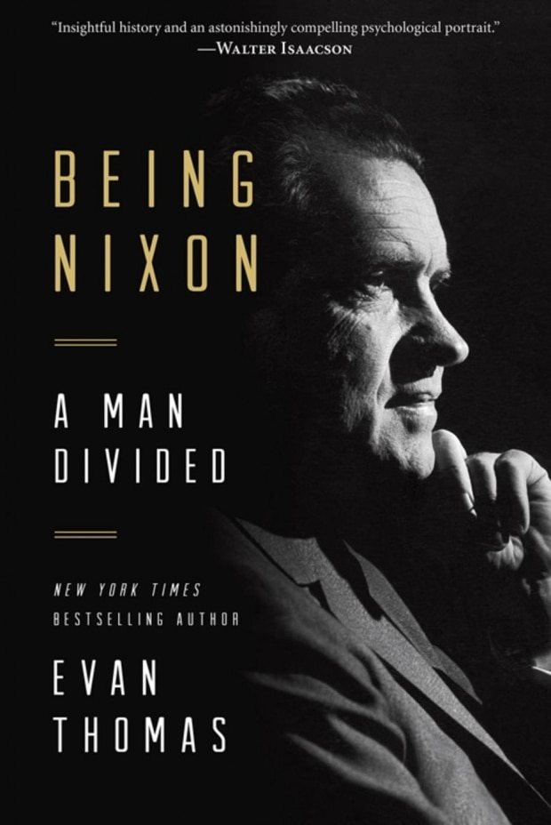 Being Nixon: A Man Divided (Evan Thomas)