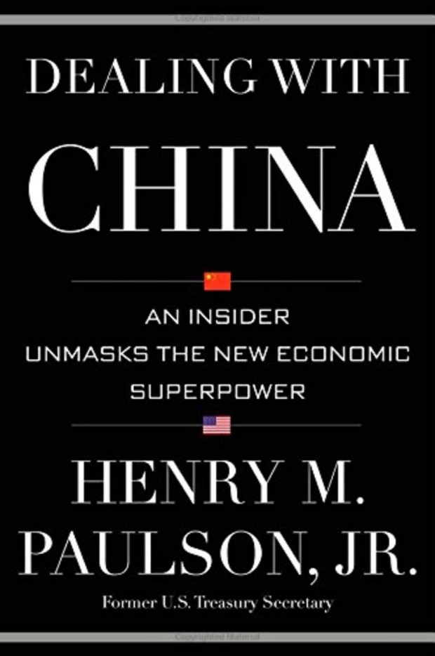 Dealing with China: An Insider Unmasks the New Economic Superpower (Henry Paulson)