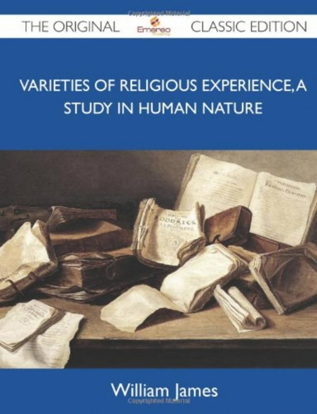 The Varieties of Religious Experience (William James)