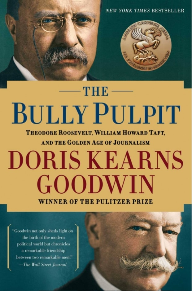 The Bully Pulpit, de Doris Kearns Goodwin