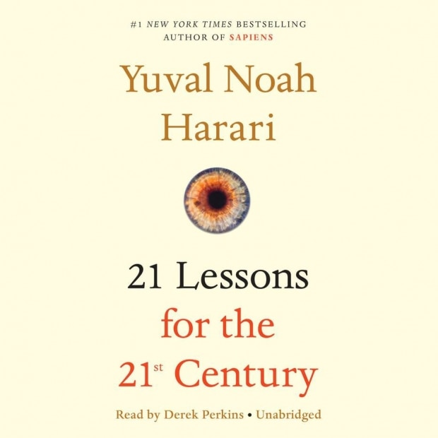 21 Lessons for the 21st Century, de Yuval Noah Harari.
