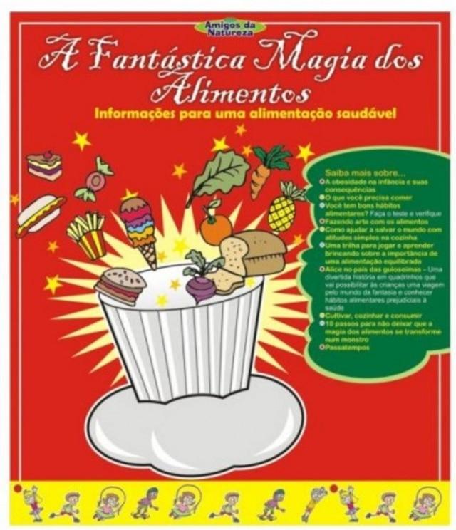 'A Fantástica Magia dos Alimentos': cartilha foi criticada por ter conteúdo que promove bullying contra crianças acima do peso.