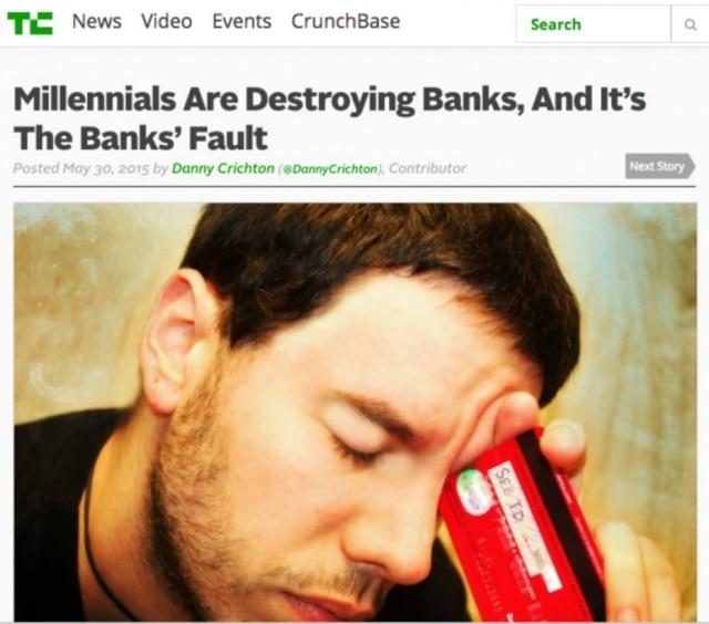 Millennials estão destruindo os bancos, e isso é culpa dos bancos.