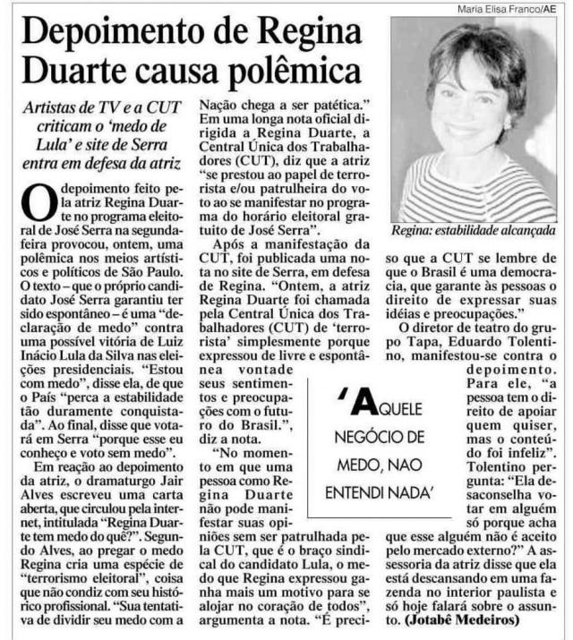 Notícia sobre Regina Duarte nojornal de 16/10/2002.