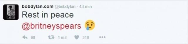 Bob Dylan acreditou na notícia e desejou: 'Desncanse em paz, Britney'.